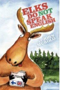 Elks do not speak English